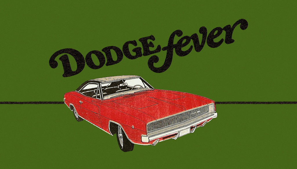 Dodge Fever!